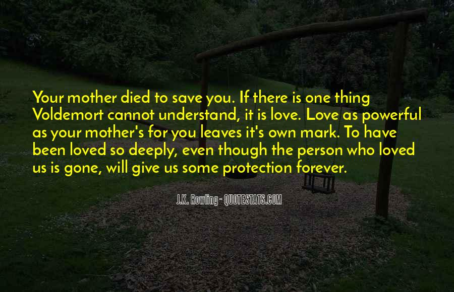 Quotes About Love To Your Mother #849316