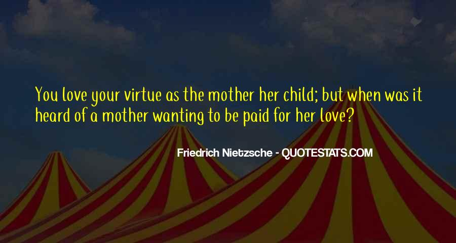 Quotes About Love To Your Mother #884226
