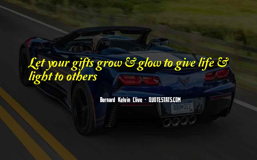 Quotes About Your Gifts #101378