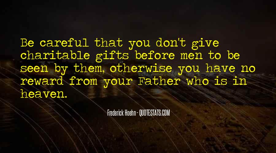 Quotes About Your Gifts #116928