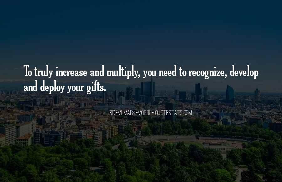 Quotes About Your Gifts #121309