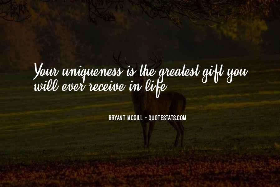Quotes About Your Gifts #129317