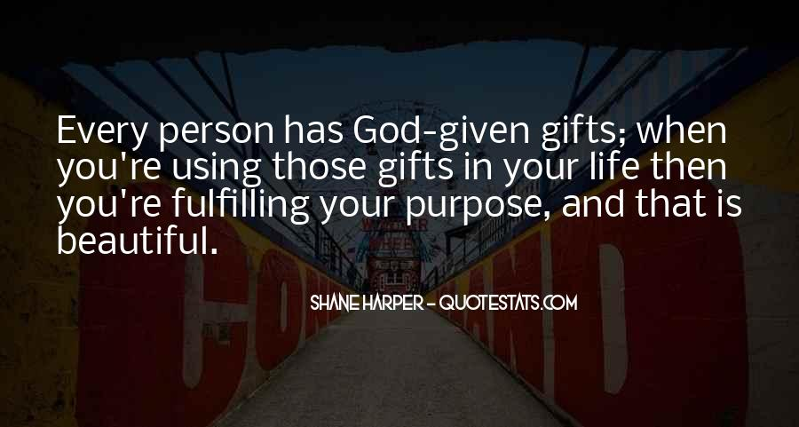 Quotes About Your Gifts #296981