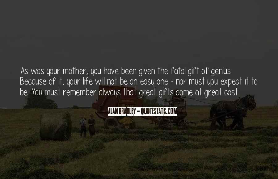 Quotes About Your Gifts #298065