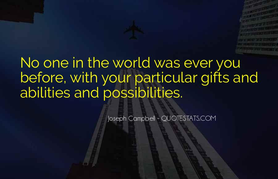 Quotes About Your Gifts #374000