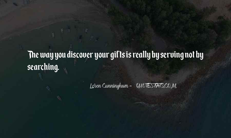 Quotes About Your Gifts #399539