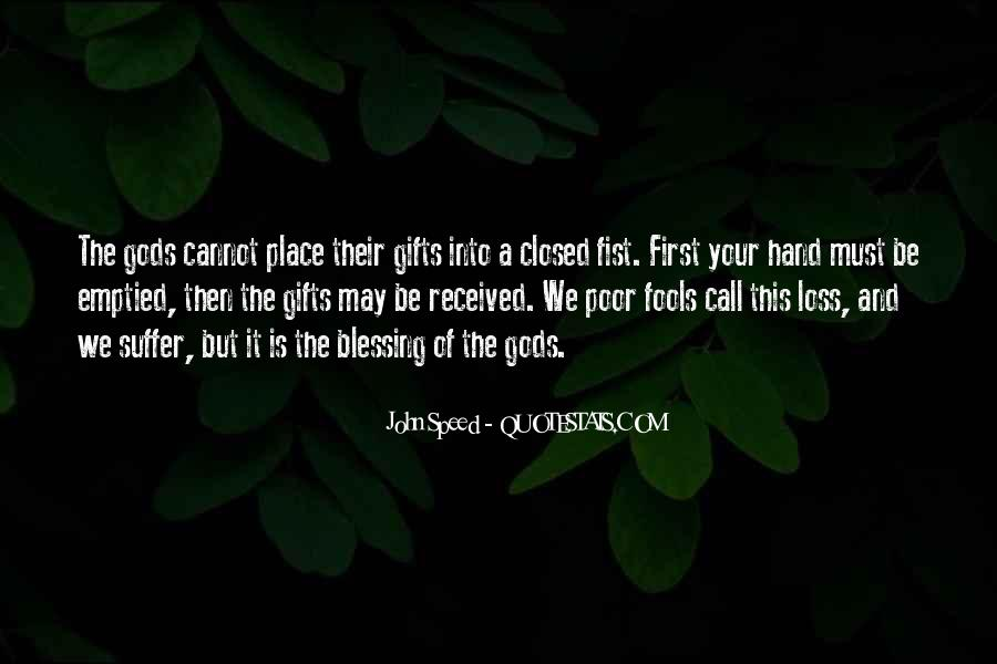 Quotes About Your Gifts #437763