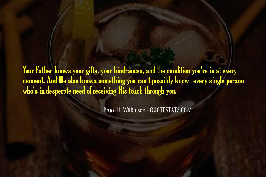 Quotes About Your Gifts #461920