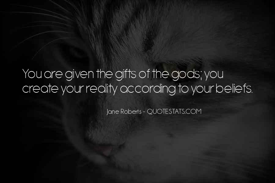 Quotes About Your Gifts #482213