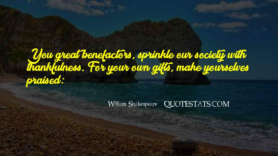 Quotes About Your Gifts #501156