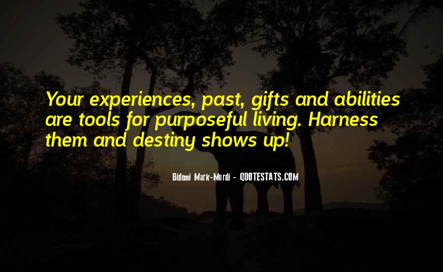 Quotes About Your Gifts #51390