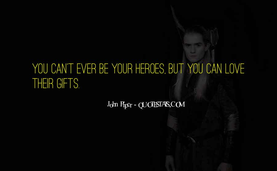 Quotes About Your Gifts #521978