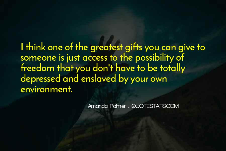 Quotes About Your Gifts #57590