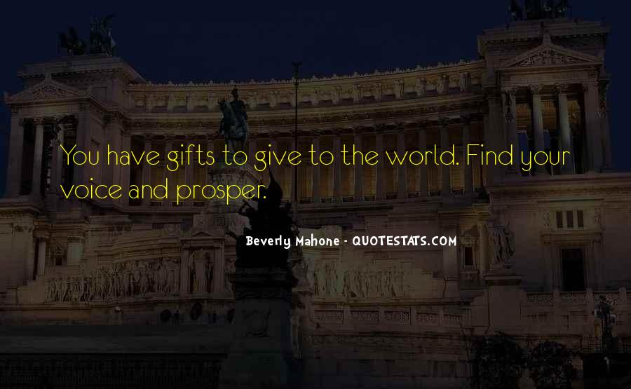 Quotes About Your Gifts #59314