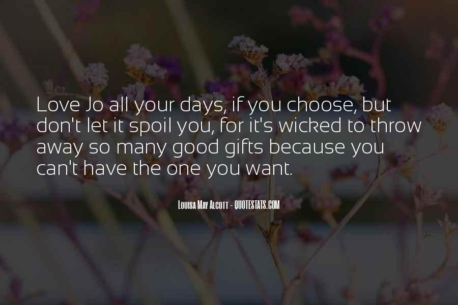 Quotes About Your Gifts #59359