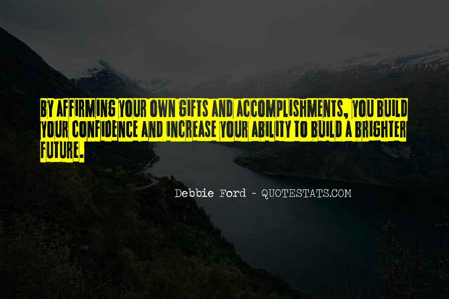 Quotes About Your Gifts #98372