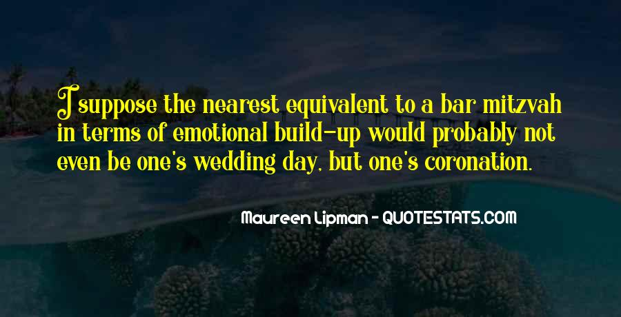 Quotes About The Wedding Day #1038195