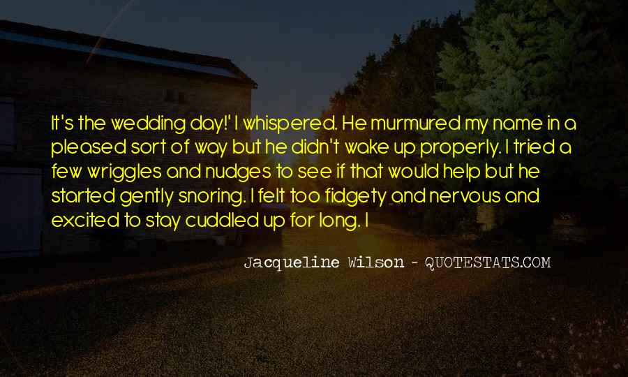 Quotes About The Wedding Day #1155121