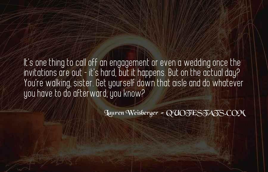 Quotes About The Wedding Day #1255550