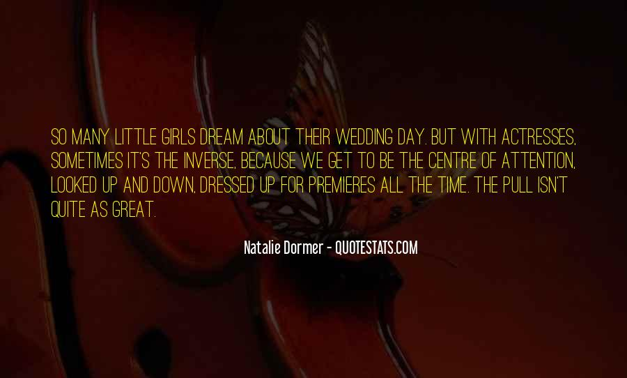 Quotes About The Wedding Day #1578779