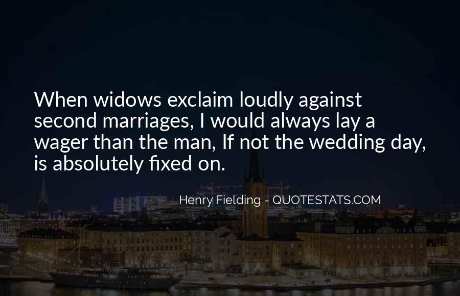 Quotes About The Wedding Day #1693894