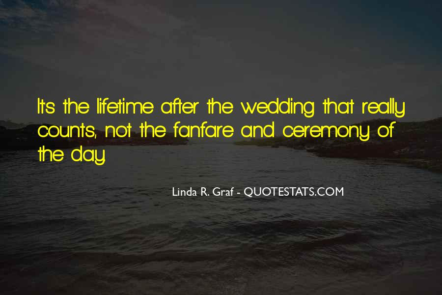Quotes About The Wedding Day #1747877