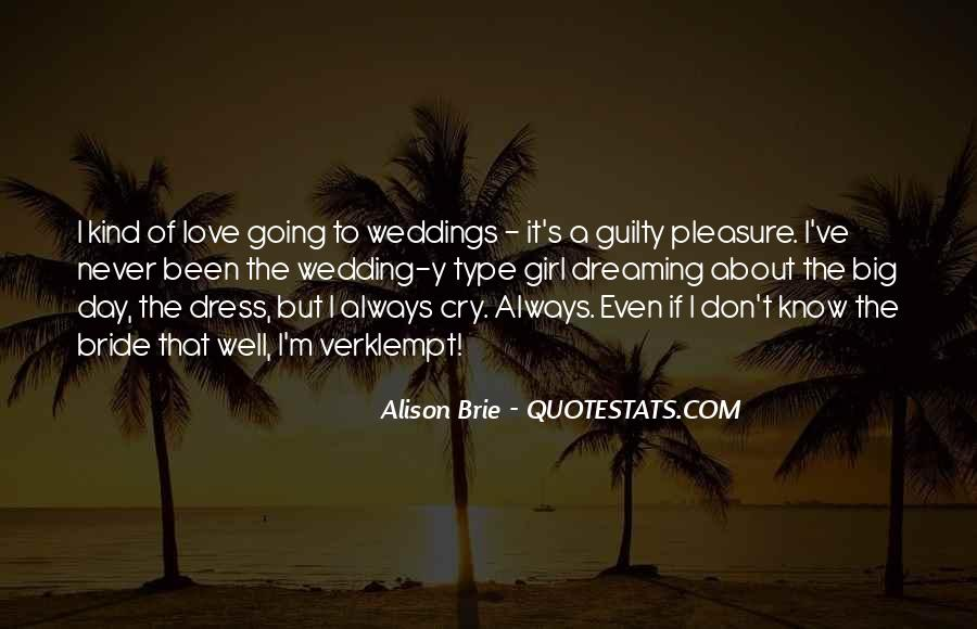 Quotes About The Wedding Day #1838798
