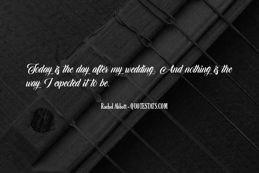 Quotes About The Wedding Day #767232