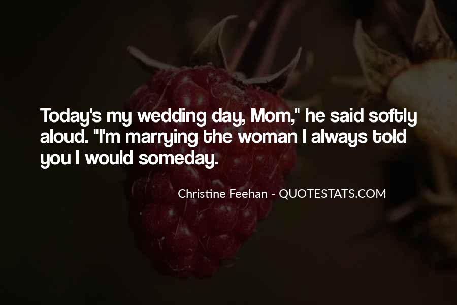 Quotes About The Wedding Day #8728