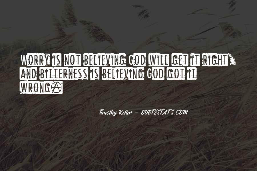 Quotes About Believing In One God #117864