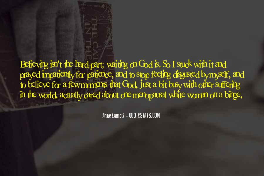 Quotes About Believing In One God #1431169