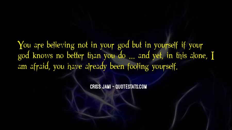 Quotes About Believing In One God #163207