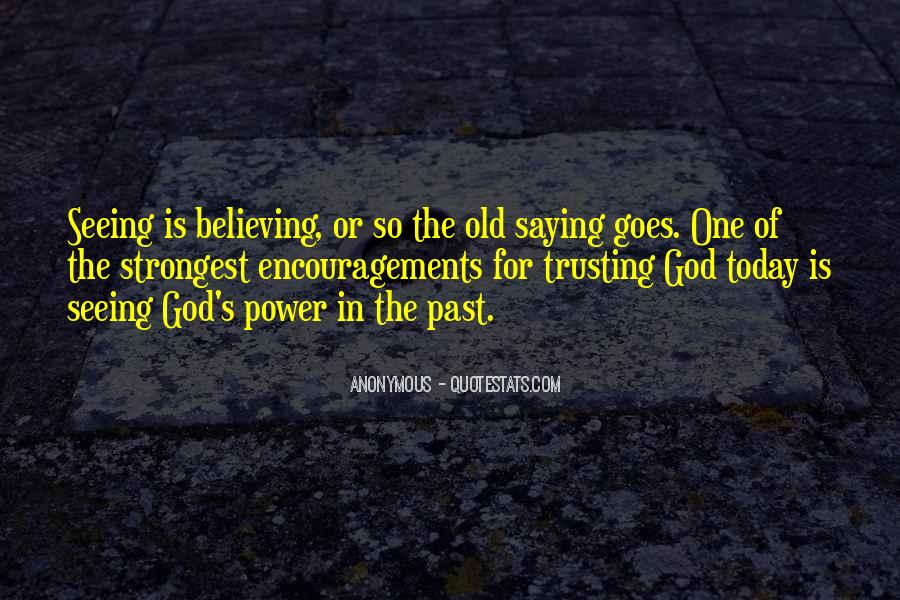 Quotes About Believing In One God #1727877