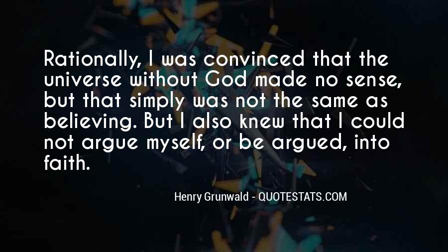 Quotes About Believing In One God #174048