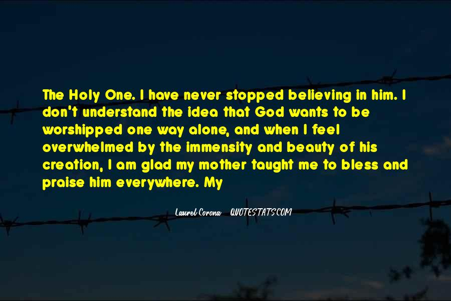 Quotes About Believing In One God #190951