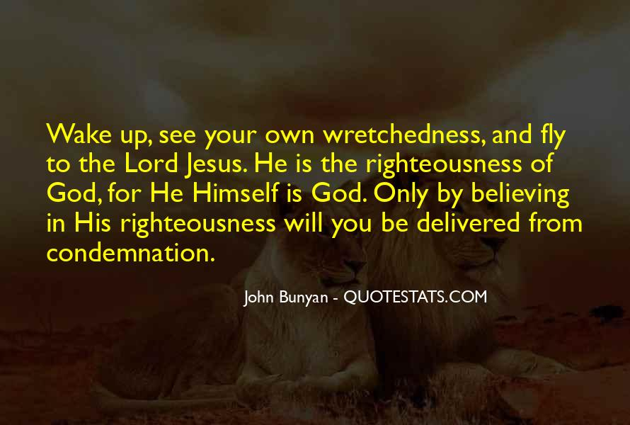 Quotes About Believing In One God #196075