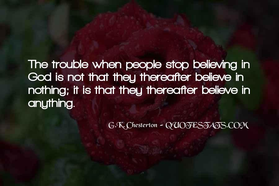 Quotes About Believing In One God #208428