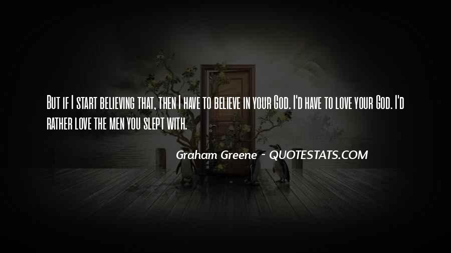 Quotes About Believing In One God #239178