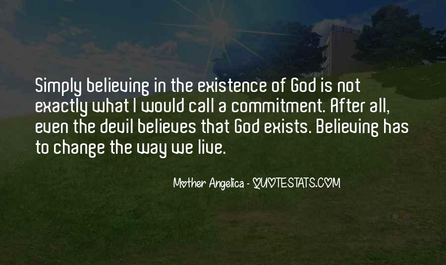Quotes About Believing In One God #254606