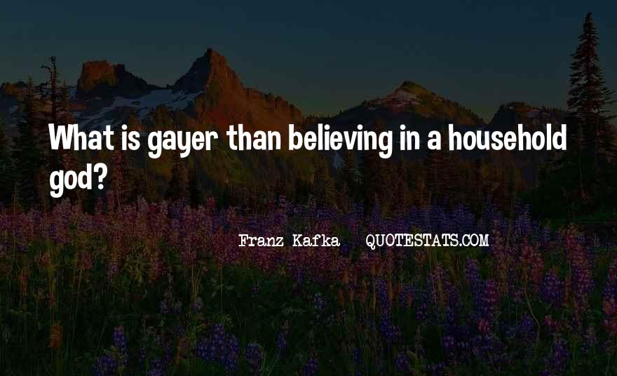 Quotes About Believing In One God #266618
