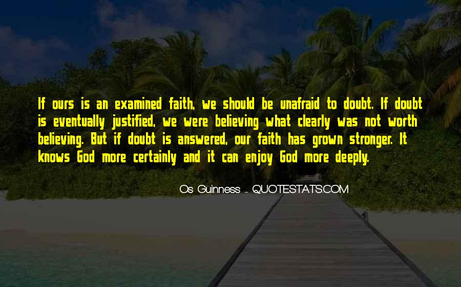 Quotes About Believing In One God #317631