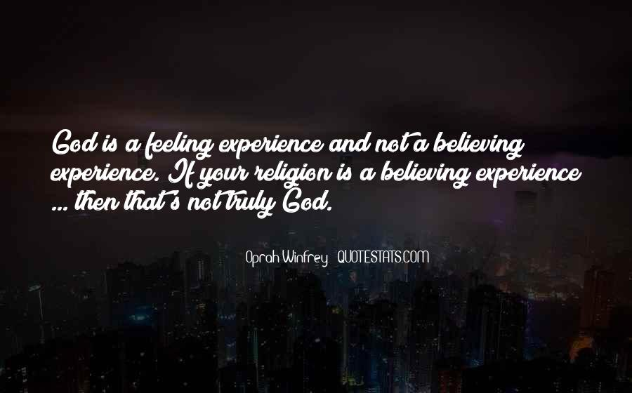 Quotes About Believing In One God #321568
