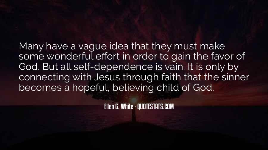 Quotes About Believing In One God #36814