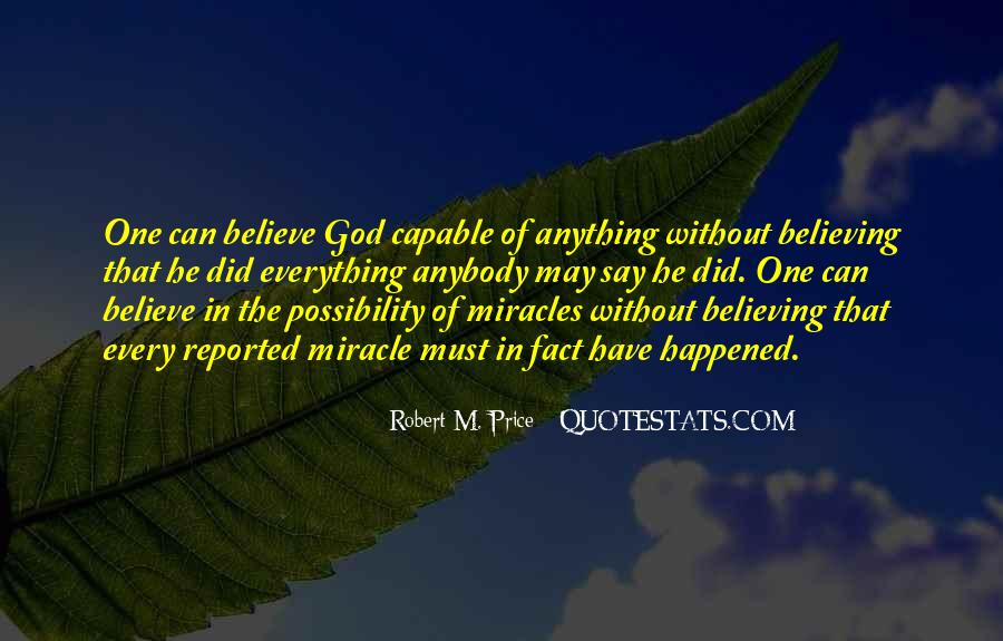 Quotes About Believing In One God #425955