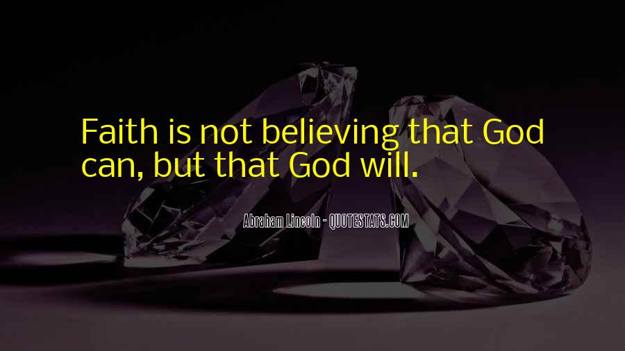 Quotes About Believing In One God #63163