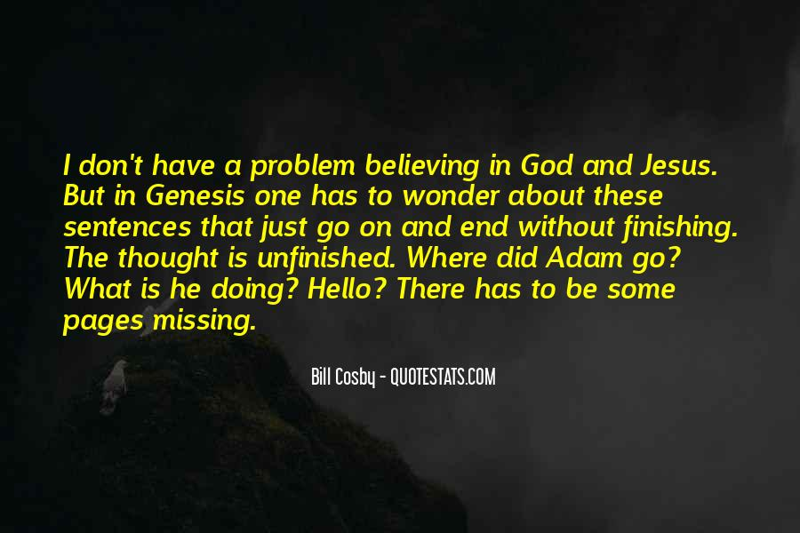 Quotes About Believing In One God #689911