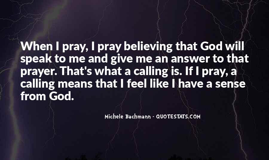 Quotes About Believing In One God #92328
