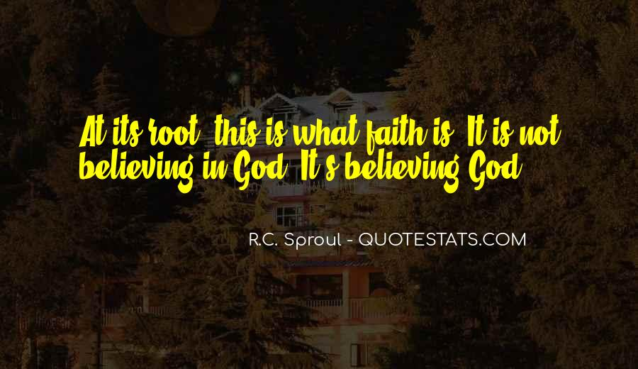 Quotes About Believing In One God #93365