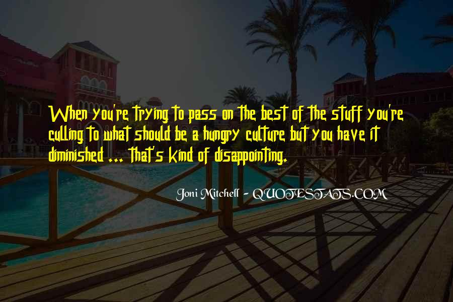 Quotes About Disappointing Others #106508