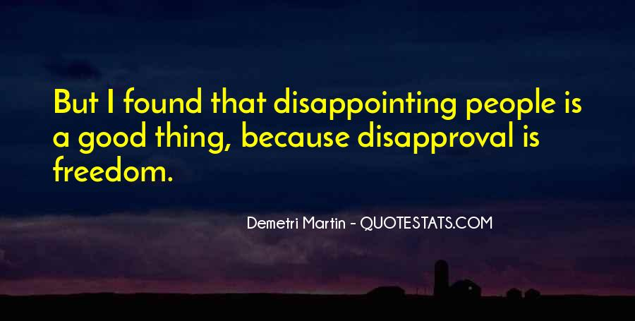 Quotes About Disappointing Others #30612
